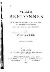 Veillées bretones: mœurs, chants, contes et récits populaires des Bretons-Armoricains