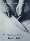 The Professional Chef S Knife Kit Book PDF