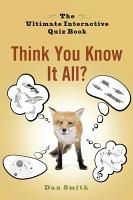 Think You Know It All  PDF