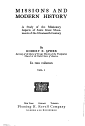Missions and Modern History: A Study of the Missionary Aspects of Some Great Movements of the Nineteenth Century, Volume 1