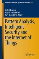 Pattern Analysis  Intelligent Security and the Internet of Things PDF