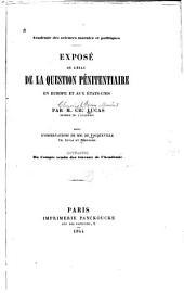 Exposé de l'état de la question pénitentiaire en Europe et aux Etats Units