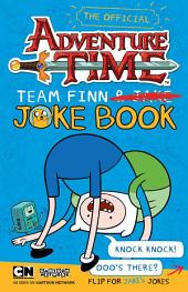 Adventure Time: Team Jake, Team Finn Joke Book