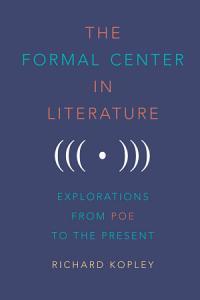 The Formal Center in Literature PDF