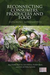 Reconnecting Consumers Producers And Food Book PDF