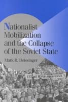 Nationalist Mobilization and the Collapse of the Soviet State PDF