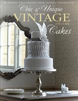 Chic   Unique Vintage Cakes PDF