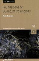 Foundations of Quantum Cosmology