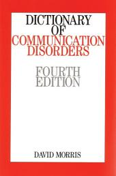 Dictionary of Communication Disorders: Edition 4