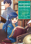 Ascendance of a Bookworm (Manga) Part 2 Volume 1