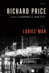 Ladies' Man: A Novel