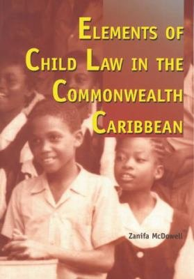 Elements of Child Law in the Commonwealth Caribbean PDF