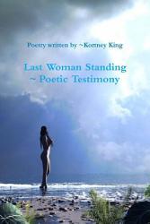 Last Woman Standing Poetic Testimony Book PDF