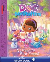 Doc McStuffins: A Dragon's Best Friend: A Disney Read-Along
