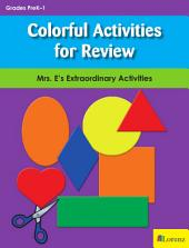 Colorful Activities for Review: Mrs. E's Extraordinary Activities