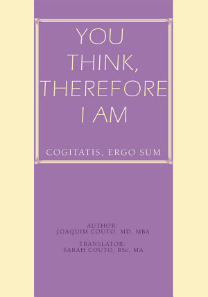 You Think, Therefore I Am