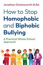 How to Stop Homophobic and Biphobic Bullying