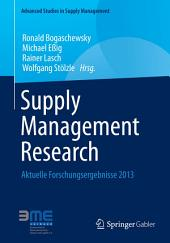Supply Management Research: Aktuelle Forschungsergebnisse 2013
