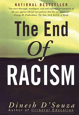The End of Racism