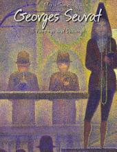 Georges Seurat: 111 Paintings and Drawings