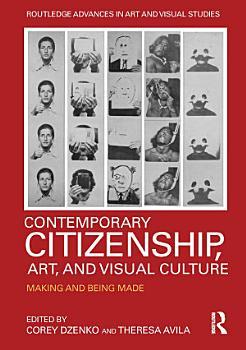 Contemporary Citizenship  Art  and Visual Culture PDF