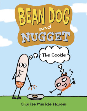 Bean Dog and Nugget  The Cookie PDF