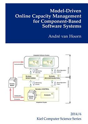 Model Driven Online Capacity Management for Component Based Software Systems PDF