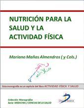 Nutrición para la salud y actividad física