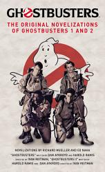 Ghostbusters   The Original Movie Novelizations Omnibus PDF