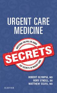 Urgent Care Medicine Secrets E Book
