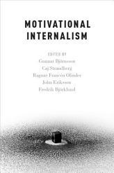 Motivational Internalism Book PDF