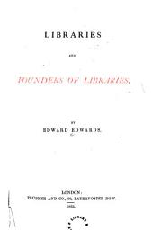 Libraries and Founders of Libraries