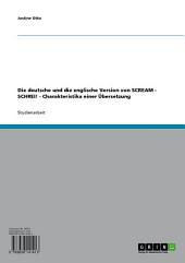 Die deutsche und die englische Version von SCREAM - SCHREI! - Charakteristika einer Übersetzung