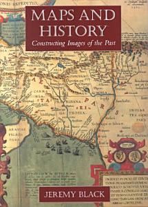 Maps and History PDF
