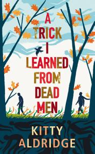 A Trick I Learned from Dead Men PDF