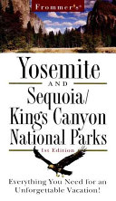 Frommer s Yosemite and Sequoia Kings Canyon National Parks PDF