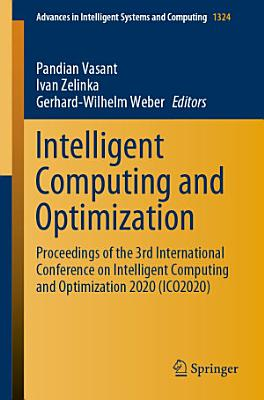 Intelligent Computing and Optimization