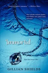 Immortal: Volume 1