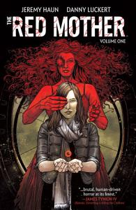 Red Mother Vol. 1