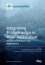 Integrating Ecohydraulics in River Restoration