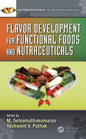 Flavor Development for Functional Foods and Nutraceuticals PDF