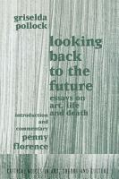 Looking Back to the Future PDF