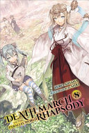 Death March To The Parallel World Rhapsody Vol 8 Light Novel  Book PDF