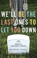 We ll Be the Last Ones to Let You Down PDF