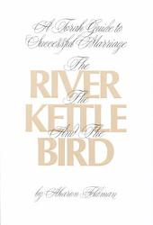 The River The Kettle And The Bird Book PDF