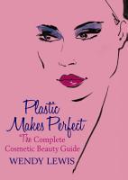 Plastic Makes Perfect PDF