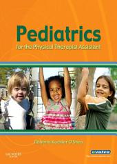 Pediatrics for the Physical Therapist Assistant