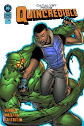 Catalyst Prime: Quincredible #6