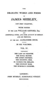 The Dramatic Works and Poems of James Shirley: Volume 4