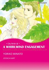 A WHIRLWIND ENGAGEMENT: Book 3